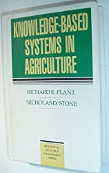 Knowledge Based Systems in Agriculture (Biological Resource Management)