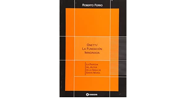 La fundacion imaginada (Spanish Edition): Roberto Ferro: 9789500519441: Amazon.com: Books