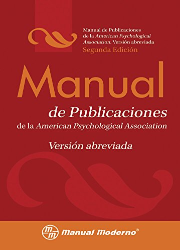Manual de Publicaciones de la American Psychological Association / Concise Rules of APA Style (Spanish Edition)