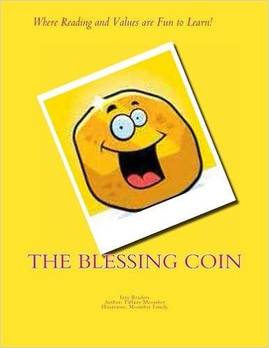 5823d7e8d78f The Blessing Coin  Izzy s Easy Reader (Izzy Easy Readers) (Volume 1)  Paperback – January 30