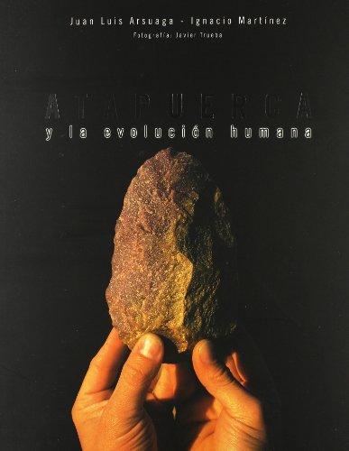 Descargar Libro Atapuerca Y La Evolucion Humana Juan Luis Arsuaga