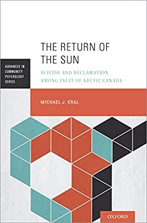 The Return Of The Sun Suicide And Reclamation Among Inuit Of