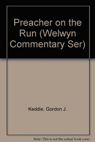 Preacher on the Run (Welwyn Commentary Ser)