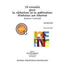 10 conseils pour la rédaction et la publication d'articles sur internet (intranet et extranet) (French Edition)