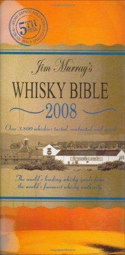 Jim Murray's Whisky Bible 2008