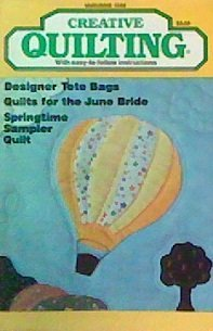 Creative Quilting Magazine (May - June 1988) ()