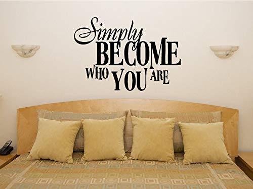 ponana Einfach Werden Wer Sie Sind Wohnzimmer Schlafzimmer Aufkleber Wandaufkleber Bild Art Decoration 56X80Cm