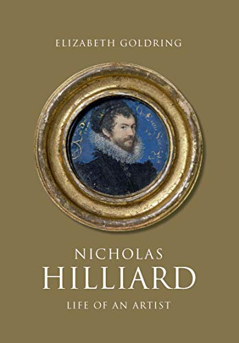 Pdf History Nicholas Hilliard: Life of an Artist (The Paul Mellon Centre for Studies in British Art)