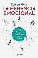 La Herencia Emocional: Un Viaje Por Las Emociones