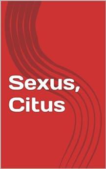 Sexus, Citus (Nos vemos en La Habana nº 3) de [García Zamora, Yamilet]