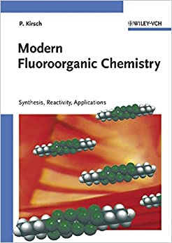 Book Modern Fluoroorganic Chemistry: Synthesis, Reactivity, Applications