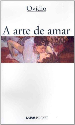 A Arte De Amar - Coleção L&PM Pocket