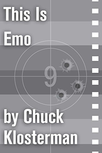 This Is Emo: An Essay from Sex, Drugs, and Cocoa Puffs (Chuck Klosterman on Film and Television)