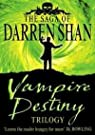 The Saga of Darren Shan : Vampire Destiny Trilogy par Shan