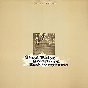 Steel Pulse Bootstraps Back To My Roots 12 Inch