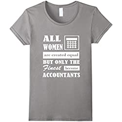 c6acf2f901 Funny Accounting / Accountant's / CPA Accountant Gift T-shirt for Women  Medium Slate