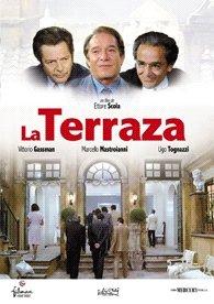 La Terraza La Terrazza Director: Ettore Scola. Actores: Vittorio ...