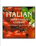 Italian Vegetarian Cooking, Johanna Handschmann, 0764105299