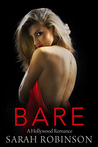BARE: A Hollywood Romance (Exposed Book 2)