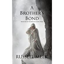 A Brother's Bond (The Khalada Stone Book 2)
