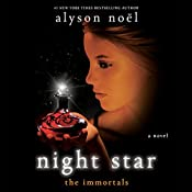 Night Star: The Immortals, Book 5 | Alyson Noel