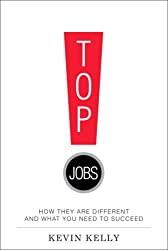 Top Jobs: How They Are Different and What You Need to Succeed