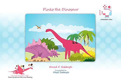 Image of: Pinko The Dinosaur Down Syndrome Kids Love Reading the Pink Dinosaurs Tales Book Amazoncom Amazoncom Pinko The Dinosaur Down Syndrome Kids Love Reading the