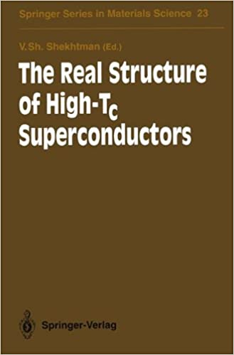 The Real Structure of High-Tc Superconductors (Springer Series in Materials Science)