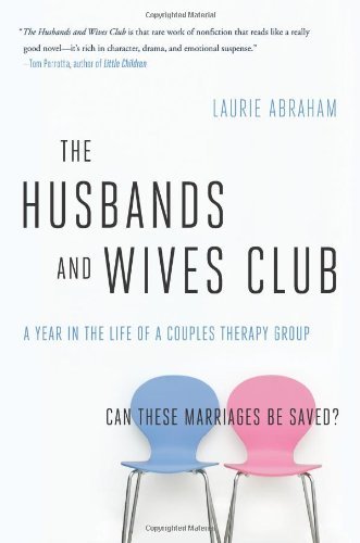 Read Online The Husbands and Wives Club: A Year in the Life of a Couples Therapy Group pdf epub