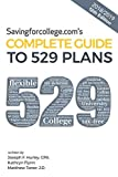 Savingforcollege.com's Complete Guide to 529 Plans: 2018/2019  12th Edition