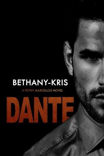 Read Online Filthy Marcellos: Dante (Volume 3) ebook