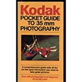Kodak's Pocket Field Guide to 35mm Photography, Eastman Kodak Company Staff, 0671468332