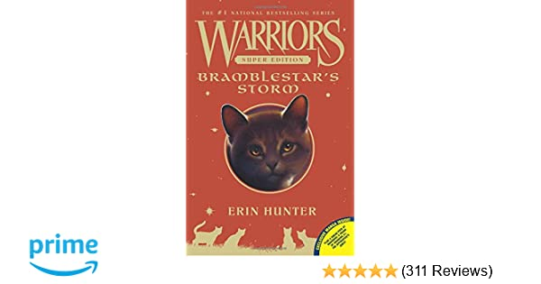 Warriors Super Edition: Bramblestar's Storm: Erin Hunter