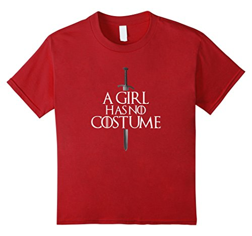 Kids A Girl Has no Costume Halloween Tshirt 8 (Hillarious Costumes)