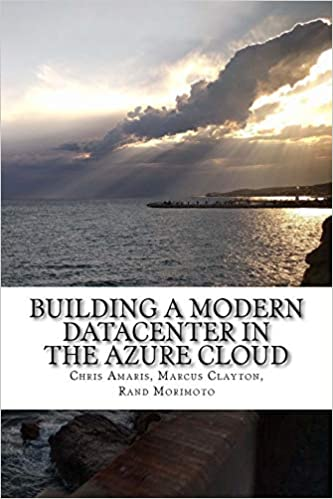 Amazon com: Building a Modern Datacenter in the Azure Cloud