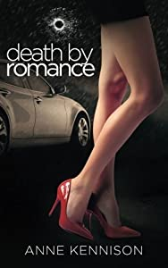 Death by Romance by Anne Kennison (2015-03-28)