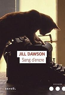 Sang d'encre, Dawson, Jill