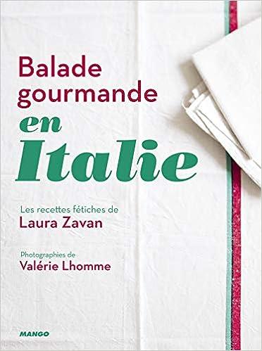 Amazon Fr Balade Gourmande En Italie Laura Zavan