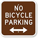 """No Bicycle Parking (with Bidirectional arrow) Sign, 12"""" x"""