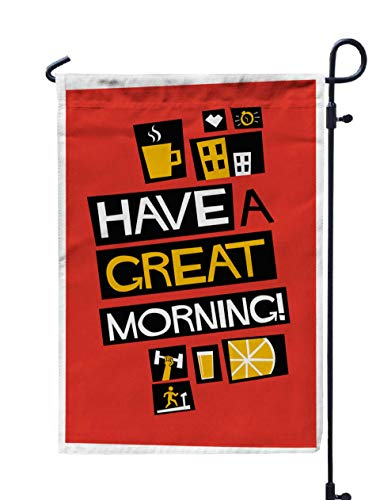 Shorping Welcome Garden Flag, 12x18Inch Have Great Morning in Flat Style Poster Design for Holiday and Seasonal Double-Sided Printing Yards Flags -
