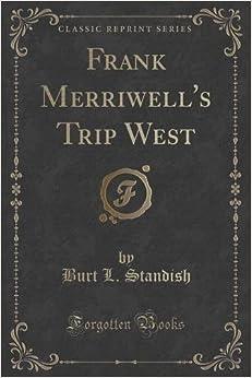 Book Frank Merriwell's Trip West (Classic Reprint)