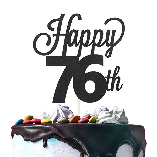 76th Happy Birthday Cake Topper Premium Double Sided Black Glitter Cardstock Paper - 6'' x 8'' Seventy-sixth 76 Years Old Bday Wedding Anniversary Topper.