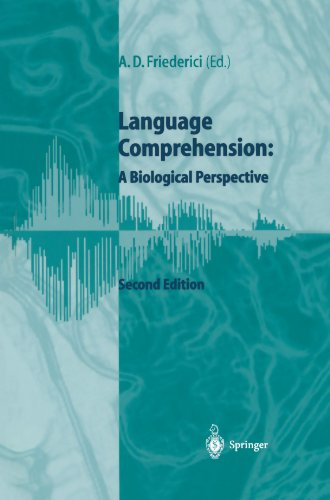 Language Comprehension: A Biological Perspective by Brand: Springer