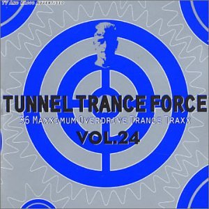 Tunnel Trance Force 24 by Sbme Import