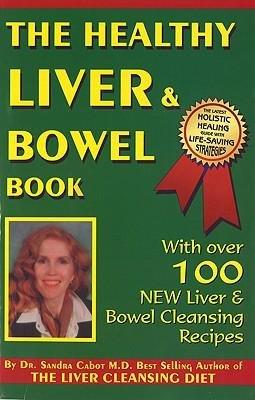 Download The Healthy Liver & Bowel Book ebook