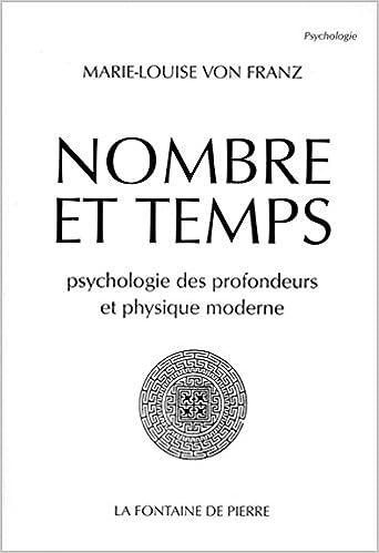 Livres Nombre et Temps - Psychologie des profondeurs et physique moderne pdf ebook
