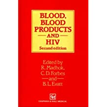 Blood, Blood Products and HIV, 2Ed