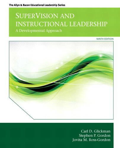 Pdf Teaching SuperVision and Instructional Leadership: A Developmental Approach (9th Edition) (Allyn & Bacon Educational Leadership)