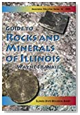 GUIDE TO ROCKS AND MINERALS OF ILLINOIS (GEOSCIENCE EDUCATION SERIES 16 - 2004 EDITION)
