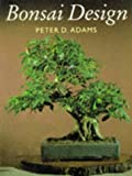 Bonsai Design, Peter D. Adams, 0706374479